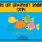 Sea Life Elementary Reading Strips- All 220 Dolch Words on