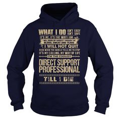 Awesome Tee For Direct Support Professional T-Shirts, Hoodies. GET IT ==► https://www.sunfrog.com/LifeStyle/Awesome-Tee-For-Direct-Support-Professional-91811192-Navy-Blue-Hoodie.html?id=41382