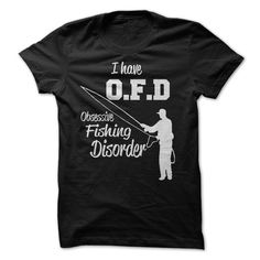 I HAVE O F D T-Shirts, Hoodies. VIEW DETAIL ==► https://www.sunfrog.com/Outdoor/I-HAVE-OFD-63180315-Guys.html?id=41382