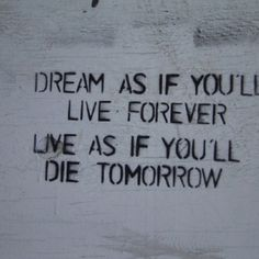 I'd love to get this saying tattooed on me...