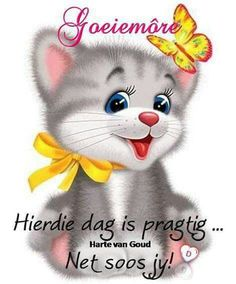 G Morning, Good Morning Wishes, Good Morning Quotes, Words To Live By Quotes, Wise Words, Good Morning Christmas, Afrikaanse Quotes, Lunch Box Notes, Goeie More