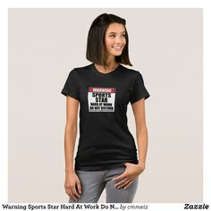 Warning Sports Star Hard At Work Do Not Disturb T-Shirt - Fashionable Women's Shirts By Creative Talented Graphic Designers - #shirts #tshirts #fashion #apparel #clothes #clothing #design #designer #fashiondesigner #style #trends #bargain #sale #shopping - Comfy casual and loose fitting long-sleeve heavyweight shirt is stylish and warm addition to anyone's wardrobe - This design is made from 6.0 oz pre-shrunk 100% cotton it wears well on anyone - The garment is double-needle stitched at the…