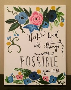 """16x20 """"With God all things are possible"""" canvas 