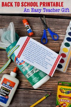 A really simple back to school printable and gift that any teacher will love. Plus, teachers can always use more school supplies! #DIYGifts #backtoschool