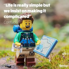 If something is complicated there is less chance it will be absorbed and/or get done. Where you can make life simple, you stand a better chance of winning. Traveling By Yourself, Finding Yourself, Make It Yourself, Orientation Post Bac, Legos, Lego Club, Lego People, Lego Photography, Miniature Photography