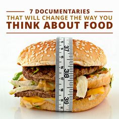 7 Documentaries that Will Change the Way You Think About Food. I've learned so much from these, and it just reinforced my belief that clean eating is the way to go! #healthyfood #fooddocumentaries