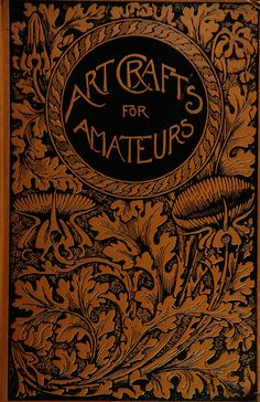 "Fred Miller 1901 ""Arts and Crafts for Amateurs"""
