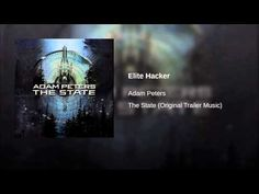 """Adam Peters  -- Elite Hacker (Soundtrack """"Snowden"""" 2016"""