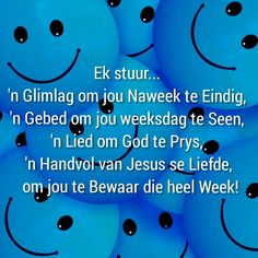 Evening Greetings, Afrikaans Quotes, Good Morning, Van, Buen Dia, Bonjour, Vans, Good Morning Wishes, Vans Outfit