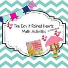 The Day it Rained Hearts by Felicia Bond...Math Activities!