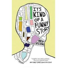 """""""It's Kind of a Funny Story"""" by Ned Vizzini! This book is one of those feel good books. Were everything at first is going wrong, but it is all resolved at the end. I love this book. Ya Books, Great Books, Amazing Books, Story Books, Ed Sh, Historischer Roman, Margaret Atwood, John Green, Funny Stories"""