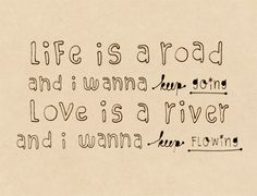 life is a road now and forever, wonderful journey - At the beginning lyrics