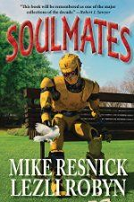 Free Book - Soulmates (Science Fiction, Fantasy, Short Stories & Anthologies, Relationships)