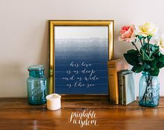 Bible Verse wall art, printable Scripture Print ombre Christian wall decor poster, inspirational, deep and wide as the sea INSTANT DOWNLAOD by PrintableWisdom on Etsy