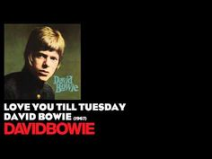 Love You Till Tuesday - David Bowie [1967] - David Bowie