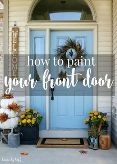Have you been wanting to paint your front door but dont know where to start? I will show you step by step how easy it is to paint your front door! Front Door Colors, Front Door Decor, House Front Door, Front Stoop, Front Porches, Painted Front Doors, Do It Yourself Home, Diy Home Improvement, Decoration