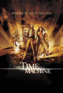 The Time Machine (2002) Remake of the Original 1960 with Guy Pearce.    Hoping to alter the events of the past, a 19th century inventor instead travels 800,000 years into the future, where he finds humankind divided into two warring races.