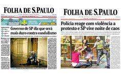 Capas da Folha antes e depois do confronto em SP – agora matérias sao anti-PM http://www.bluebus.com.br/capas-da-folha-antes-e-depois-do-confronto-em-sp-agora-materias-sao-anti-pm/