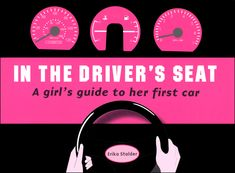 In the Driver's Seat - Girl's Guide to Her First Car | Main Photo (Cover)