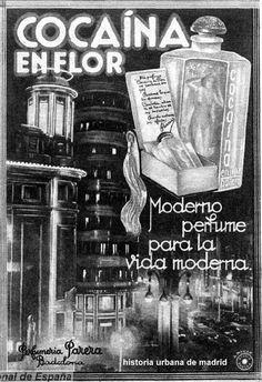 Historia Urbana de Madrid: Cocaína volando por Gran Vía. Madrid, años 30 Vintage Advertisements, Vintage Ads, Vintage Photos, Foto Madrid, Old Commercials, Poster S, Medical History, Vintage Market, Vintage Travel Posters
