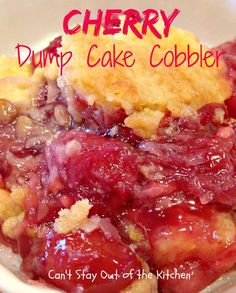 Cherry Dump Cake Cobbler has always been one of our favorite desserts. Dump Cakes are fabulous-tasting desserts that take about 5 minutes t. Dessert Simple, Cherry Desserts, Cherry Recipes, Dump Cake Recipes, Dessert Recipes, Frosting Recipes, Apple Dump Cakes, Dessert Bars, Dessert Ideas