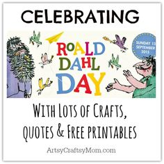 Have fun celebrating Roald Dahl Day - Lots of Crafts, Books, and Free Downloadable PDFs - paper plate fox, willy wonka chocolates , giant peach and more Roald Dahl Activities, Library Activities, Sequencing Activities, Reading Activities, Fun Activities, Roald Dahl Day, Roald Dahl Quotes, Roald Dahl Books, Roald Dahl The Twits