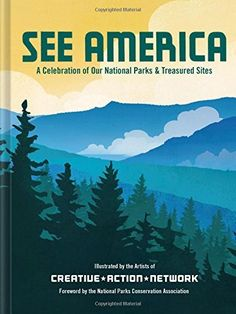 See America: A Celebration of Our National Park & Treasured Sites