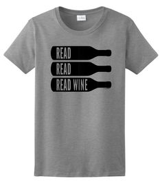 Read, Read, Read Wine t-shirt from ThisWear Etsy shop
