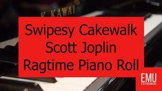 Swipesy Cakewalk Scott Joplin Ragtime Piano Roll