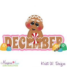 December Title SVG Cutting Files Includes Clipart Scrapbook Titles, Kids Scrapbook, Scrapbook Paper Crafts, Scrapbooking Layouts, Paper Piecing, Precious Moments Quotes, December Baby, Months In A Year, 12 Months