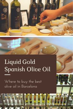 Looking to know where to buy the best olive oil in Barcelona, check out our top 3 favorite places! Enjoy the Spanish liquid gold at its best! Spanish Cuisine, Spanish Food, Spanish Olive Oil, Barcelona Travel Guide, Hotels, Liquid Gold, Roadtrip, Spain Travel, Foodie Travel