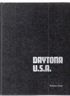 Daytona U.S.A. Official History of Daytona & Ormond Beach Racing NASCAR Signed