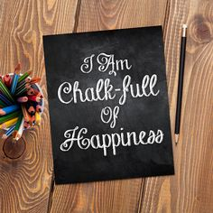 I Am Chalk-full Of Happiness Digital 8x10 by ALittleLeafy on Etsy