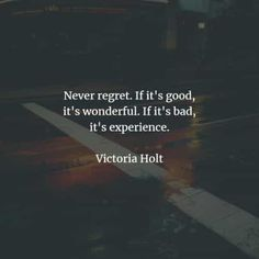 50 Regret quotes that will help you realize what matters. Here are the best regret quotes and sayings to read that will give you more ideas . Quotes About Regret, Never Regret Quotes, Wisdom Quotes, Words Quotes, Quotes To Live By, Sayings, Short Inspirational Quotes, Short Quotes, Favorite Quotes