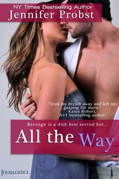 """""""All The Way"""" by Jennifer Probst"""