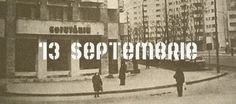 13 Septembrie/ September 13th - The name of this neighborhood comes from the date of Firemen's Day (September 13th, year 1848), when the firmen led by Pavel Zaganescu (captain of Romanian firemen) tried to defend Bucharest. The enemy were turkish men led by Kerim-Pasa. Unfortunatley, the firemen where defeated. September 13th was declared Firemen's day. Turkish Men, Bucharest, Hoods, The Neighbourhood, September, Led, Cowls, The Neighborhood, Food