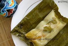 Cocina Costarricense: tamales Costa Rican Food, Latin Food, Panama, Main Dishes, Food Porn, Healthy Eating, Cooking Recipes, Nutrition, Favorite Recipes
