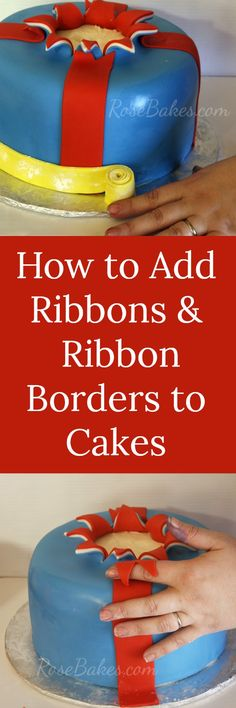 How to Add Ribbons & Ribbon Borders to Cakes RoseBakes