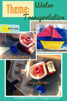 My Little Sonbeam: October Week 4 - transportation theme: water (boats) transportation. Opposites - dirty vs clean and small vs big. Color and shapes boat craft. Sensory tub. Mylittlesonbeam.blogspot.com Homeschool preschool learning activities and weekly lesson ideas! For ages, 2,3 and 4