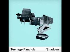 Teenage Fanclub - When I Still Have Thee - YouTube