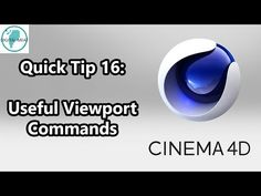 Some Helpful Viewport Commands for Working in Cinema 4D - Lesterbanks