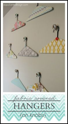 Cute art for the Laundry Room - fabric covered hangers on knobs