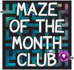 Get One Free Maze Now and One Free Maze Every Month
