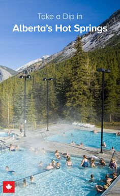 Rest and relaxation are on the agenda in Alberta. Take a dip!