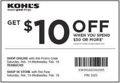 Get $10 off purchase of $30 or more at Kohls with coupon in-store or promo code online through February 19. See Kohl's coupons and free offers here: http://www.bestfreestuffguide.com/Free_Kohls_Coupons_and_Codes