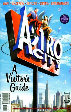 Astro City: A Visitor's Guide (December 2004) by Alex Ross
