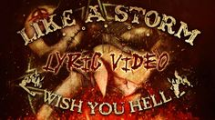 "LIKE A STORM - ""Wish You Hell"" (Official Lyric Video) Music Is Life, My Music, Like A Storm, Music Clips, Cool Guitar, Wish, Music Videos, Lyrics, Hot"