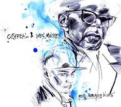 "Cityreal & Wes Mackey ""Good Morning Blues"""