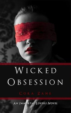 Cora Zane's Wicked Obsession, featured on Leah Braemel's Pay it Forward Friday blog