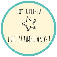Etiqueta Hoy tu eres la esta...feliz cumple! www.ohmykit.com